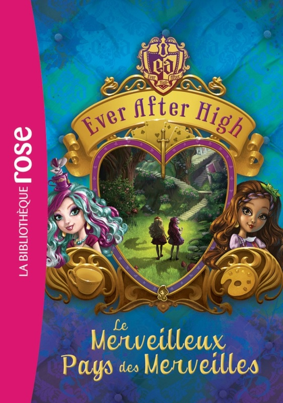 Ever After High World Ever After High Livres De La